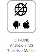 Off-line Android / IOS Tablets e Mobile